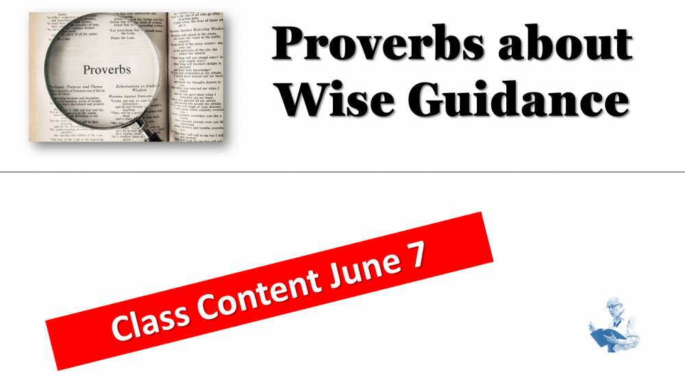 Proverbs Class Content June 7 Image